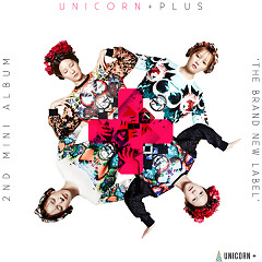 UNICORN PLUS / THE BRAND NEW LABEL - UNICORN