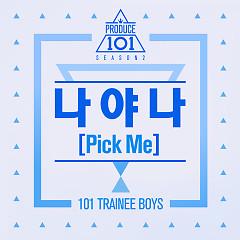 Pick Me (Single) - PRODUCE 101