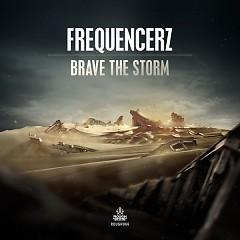 Brave The Storm (Single)