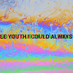 I Could Always (Single) - Le Youth