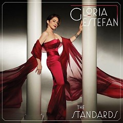 The Standards (Deluxe Edition) - Gloria Estefan