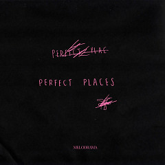 Perfect Places (Single) - Lorde