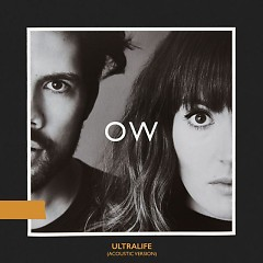 Ultralife (Acoustic Version) (Single) - Oh Wonder