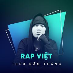 Rap Việt Theo Năm Tháng