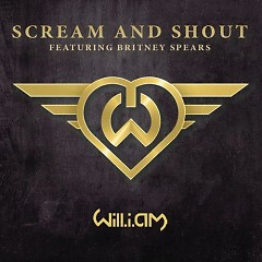 Scream & Shout (Single) - will.i.am,Britney Spears