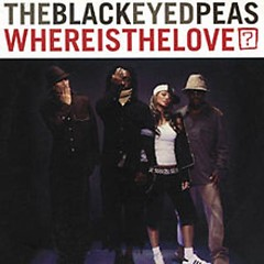Where Is The Love - The Black Eyed Peas