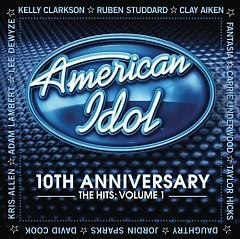 American Idol 10th Anniversary-The Hits Vol. 1