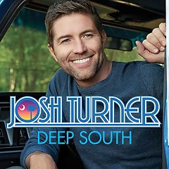 Deep South - Josh Turner