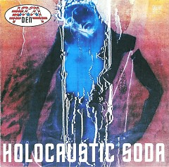 Holocaustic Soda