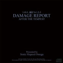 S.H.O. Tsuushin Vol.2.5 DAMAGE REPORT AFTER THE TEMPEST - Sonic Hispeed Omega