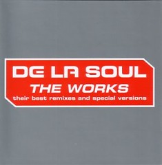 The Works - De La Soul