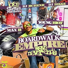 Boardwalk Empire (CD1) - Max B,Young Riot