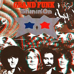 Shinin' On - Grand Funk Railroad