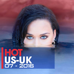 Nhạc Hot US-UK Tháng 7/2016 - Various Artists