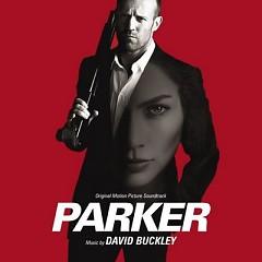 Parker OST (Pt.2) - David Buckley