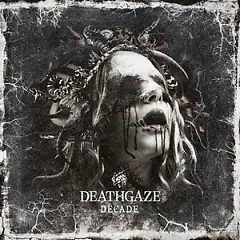 DECADE CD1 - Deathgaze