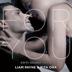 For You (Fifty Shades Freed OST) - Liam Payne, Rita Ora