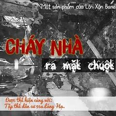 Cháy Nhà Ra Mặt Chuột (Single) - Lộn Xộn Band