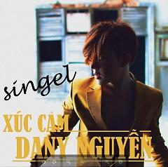 Xúc Cảm (Single) - Dany Nguyễn