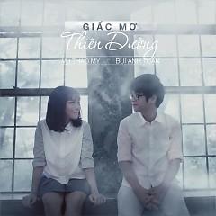 Giấc Mơ Thiên Đường (Single) - Vũ Thảo My,Bùi Anh Tuấn