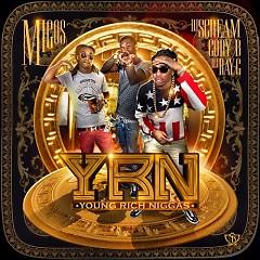 Young Rich Niggas (CD1)