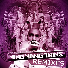 The Remixes  - Ying Yang Twins