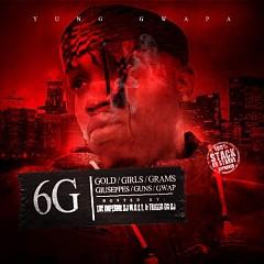 6G Gwapa (CD1) - Yung Gwapa