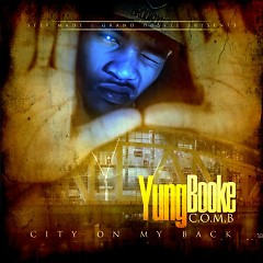 City On My Back  - Yung Booke