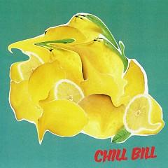 Chill Bill (Single) - Rob $tone, J. Davi$, Spooks