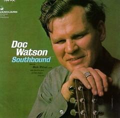 Southbound - Doc Watson
