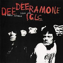 I Hate Freaks Like You (Bonus tracks) - Dee Dee Ramone