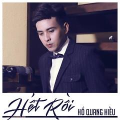 Hết Rồi - Hồ Quang Hiếu