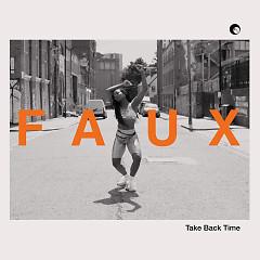 Take Back Time (Single) - FAUX
