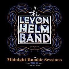 The Midnight Ramble Sessions (CD1) - Levon Helm