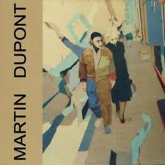 Just Because - Martin Dupont