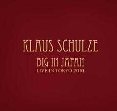 Big In Japan Live In Tokyo 2010 (CD1) - Klaus Schulze