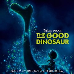 The Good Dinosaur OST - Jeff Danna,Mychael Danna