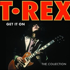 Get It On (The Collection) (Disc 1)