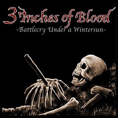 Battlecry Under A Wintersun - 3 Inches Of Blood