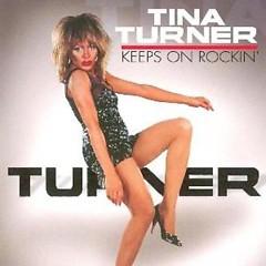Keeps On Rockin' - Tina Turner