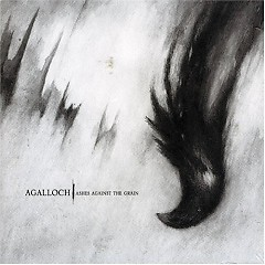 Ashes Against The Grain - Agalloch