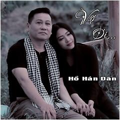 Vợ Ơi - Hồ Hán Dân
