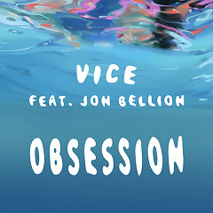 Obsession (Single) - Vice