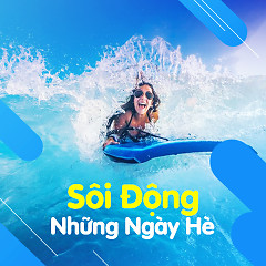 Nhạc Sôi Động Dành Cho Ngày Hè - Various Artists