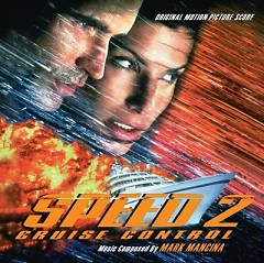 Speed 2: Cruise Control OST