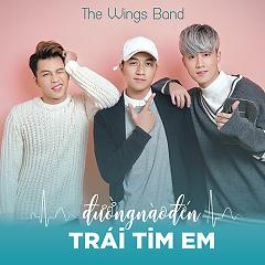 Đường Nào Đến Trái Tim Em (Single) - The Wings Band