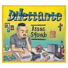 Dilettante - Issac Squab