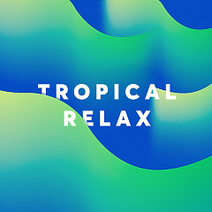 Tropical Relax - Various Artists