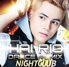 Dance Remix Night Club - Long Hải