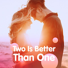 Two Is Better Than One - Various Artists